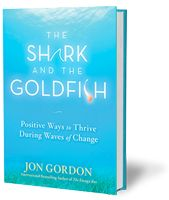 The Shark and the Goldfish by Jon Gordon SUPER Read! Fun, entertaining and informative, totally inspirational!