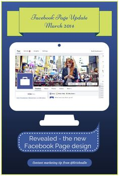 New Facebook Page Design Announced - March 2014 - exploring what this means for visual content marketers