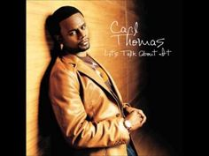 Carl Thomas - Let's Talk About It [FULL ALBUM]