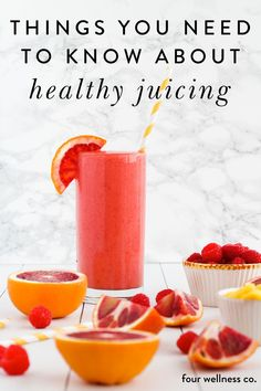 Things To Know About Healthy Juicing | Wellness Tips | Interested in the health benefits of juicing and smoothies for getting more nutritious fruits