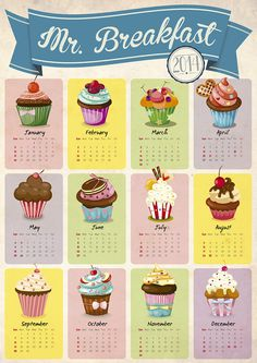 Mr Breakfast #calendar2014 #graphic_design #cupcakes #breakfast