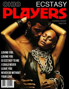 Ohio Players, Never Leave You, Techno, Love You, Models, Rock, Film, Music, People