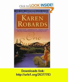 One Summer (9780440208297) Karen Robards , ISBN-10: 0440208297  , ISBN-13: 978-0440208297 ,  , tutorials , pdf , ebook , torrent , downloads , rapidshare , filesonic , hotfile , megaupload , fileserve