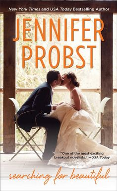 Searching for Beautiful (Searching For #3) by Jennifer Probst – out May 26, 2015