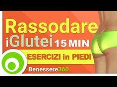 Glutei Sodi ed Esplosivi in 15 Minuti. Esercizi in Piedi per Rassodare e Dimagrire i Glutei - YouTube