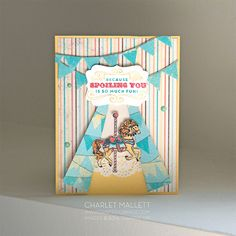 Carousel Birthday card for WWYS112. Stampin' Up! - Charlet Mallett