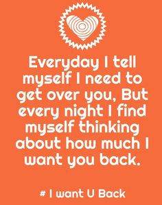 I want you back quotes Want You Back Quotes, Missing You Quotes For Him, Sad Love Quotes, Smile Quotes, New Quotes, Funny Quotes, I Want Him Back, Getting Him Back, I Cant Let Go