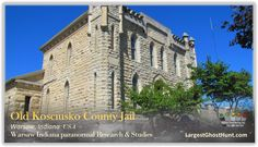 Investigate the Old Kos Co Jail Warsaw Indiana, Paranormal Research, County Jail, Research Studies, Ghost Hunting, Haunted Places, Investigations, Old Things, Mansions