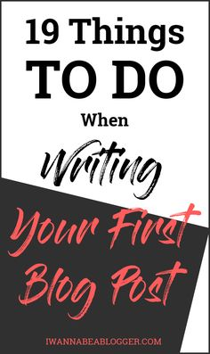 19 Things to do when writing your first blog post. What to write in your first blog post, 57 first blog post ideas, how to find your target audience, what you need to have before publishing, what you need to do after publishing and... http://iwannabeablogger.com/first-blog-post/