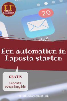 Een tutorial over hoe je een automation of funnel in het e-mailprogramma Laposta start. Stap voor stap wordt deze tool voor je e-mailmarketing uitgelegd.  #emailmarketing #automation #funnel #va #obm #efofficemanagement Social Media Tips, Office Management, Marketing