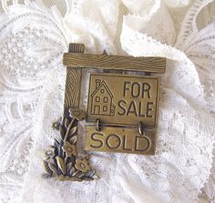 Vintage Bronze Tone Real Estate Brooch Sold Sign by cynthiasattic