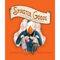 Twisted Mother Goose for older kids...love it