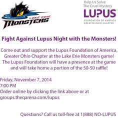 Register for the Fight Against Lupus Night with the Monsters on Friday, November 7, 2014 at 7:00 PM! Click the link below for more information and tickets! Questions? Call us toll-free at 1(888) NO-LUPUS!  #Lupus #LupusWarrior #Cleveland #LakeErieMonsters #Hockey http://www.lupus.org/ohio/events/entry/monsters-lupus-night