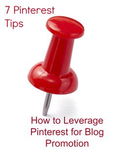 How To Leverage Pinterest for Blog Promotion - great tips in this article! www.DebBixler.com
