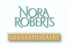 La Nuda Essenza dei Libri: Anteprima: Gli Stanislaski di Nora Roberts