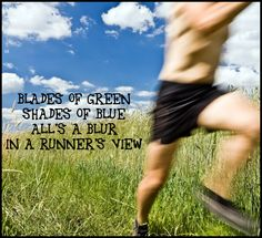 Blades of green, shades of blue, all's a blur in a runner's view (and I concur his yellow suns on you) #Nicolism