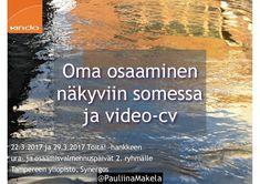 @pauliinamakela Oma osaaminen näkyviin somessa ja video-cv  22.3.2017 ja 29.3.2017 Töitä! -hankkeen ura- ja osaamisvalmennuspäivät 2. ryhmälle Tampereen yliopisto, Synergos  Kouluttajana ja innostajana toimi Kinda Oy:n sosiaalisen median asiantuntija, viestintäkouluttaja Pauliina Mäkelä. Ura, Youtube, Youtubers, Youtube Movies