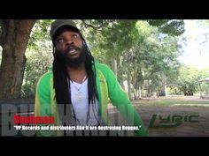Bushman thinks companies like Vp Records are killing Reggae.