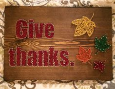 CUSTOM Thanksgiving string art (give thanks) - Order from KiwiStrings on Etsy! String Art Templates, String Art Tutorials, String Art Patterns, Doily Patterns, Dress Patterns, String Wall Art, Nail String Art, String Crafts, Craft Day