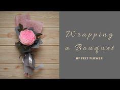 Wrapping Single Bouquet // How to Wrap Single Bouquet of Felt Flowers // S Nuraeni Felt Flower Bouquet, Bouquet Wrap, Hand Bouquet, Diy Bouquet, Dyi Flowers, How To Wrap Flowers, Felt Flowers, Felt Diy, Felt Crafts