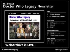 ThroughtonsHeir's Doctor Who: Legacy Strategy Guide presents :   The Official Newsletter of Tiny Rebel Games in the form of a web archive. -------------- http://www.clairieresymphonique.com/dwl/newsletter/nwsltr_archive.html --------------------------------------------------------- First Volume out : Newsletters 1 through 8, more to follow in the next weeks. [ PDF / CBR / RAR archives ]