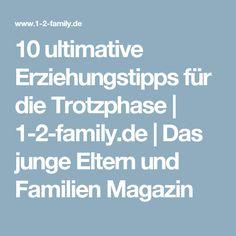 10 ultimative Erziehungstipps für die Trotzphase | 1-2-family.de | Das junge Eltern und Familien Magazin