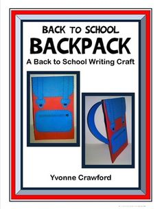 Back to School Backpack Writing Craft is a fun craftivity that will get your students motivated for their new school year.  $