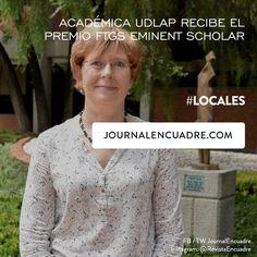 Revista Encuadre » Académica UDLAP recibe el premio FTGS Eminent Scholar