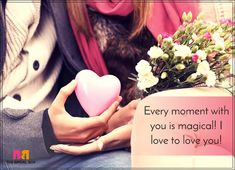 Romantic Love SMS For Girlfriend - Every Moment Love Images For Lover, Love Messages For Wife, Romantic Love Messages, Good Morning My Love, Cute Love Quotes, Girlfriends, Love You, Romance, In This Moment