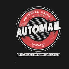 Awesome 'Rockbell+Automail' design on TeePublic!