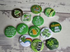St Patrick's day & Irish themed badges. Someone ordered these this week. Super organised?