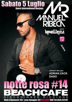 Notte Rosa 2014 al Beach Cafè Riccione con Manuel Ribeca