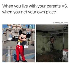 When you live with your parents VS your own place