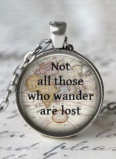 Not All Those Who Wander Are Lost // #quote #necklace