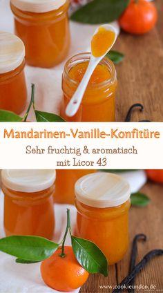 Rezept für eine sehr leckere und fruchtige Mandarinen-Vanille-Konfitüre mit dem spanischen Vanillelikör Licor 43. Die Zubereitung ist auch alkoholfrei möglich.