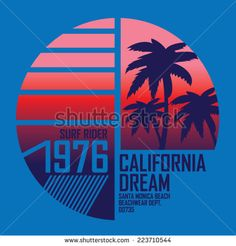 Find California Surf Illustration Vectors Tshirt Graphics stock images in HD and millions of other royalty-free stock photos, illustrations and vectors in the Shutterstock collection. Thousands of new, high-quality pictures added every day. Surf Vintage, Vintage Surfing, Surf Logo, Beach Logo, Santa Monica, Surf Mar, California Surf, Surf Style, Surfing Pictures