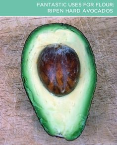 Ripen Hard Avocados with Flour. Buying avocados can be tough, especially out of season. If you buy a rock-hard avocado and can't wait a week to make your favorite guacamole recipe, speed up the ripening process by placing it in a deep bowl. Cover the avocado completely with white flour, and then let it sit for a day. The avocado will be ripe and ready to eat!