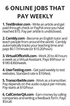 6 Online Jobs That Pay Weekly- 6 Online Jobs That Pay Weekly – Wisdom Lives Here The Effective Pictures We Offer You About Money Management poster A quality picture can tell you many things. You can find the most beau Ways To Earn Money, Earn Money From Home, Earn Money Online, Way To Make Money, Making Money From Home, Money Tips, Life Hacks Websites, Useful Life Hacks, Simple Life Hacks