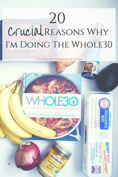20 Crucial Reasons To Do The Whole30
