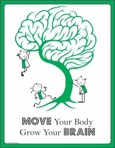 Move Your Body Grow Your Brain - Your Therapy Source