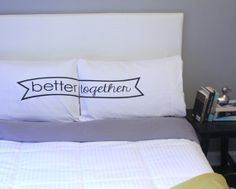 Better Together Pillow Case Better Together by OSusannahs on Etsy, $33.99