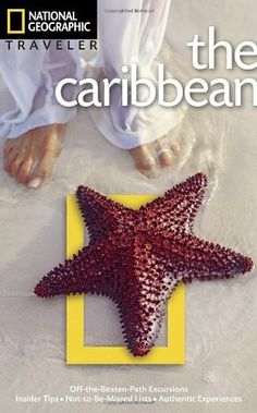 National Geographic Traveler: Caribbean, Third Edition by Nick Hanna, http://www.amazon.com/dp/1426209525/ref=cm_sw_r_pi_dp_5t43rb1S055SD