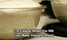The Easiest Bread You Will Ever Make: Peasant Bread