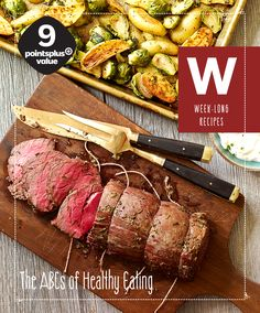 W is for Week-Long Meals: You can use this recipe for Beef Tenderloin with Roasted fingerling potatoes, Brussels Sprouts and Horseradish-Cream Sauce to feed you the whole week! at 9 PointsPlus Value, you have veggies, protein, and carbs all cooked in just one pan. Don't stress about your busy weeks this new year, you got this!