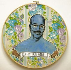 OMG!  Did someone actually alter an embroidery hoop with Tobias as a Blue Man????  HILARIOUS!!!