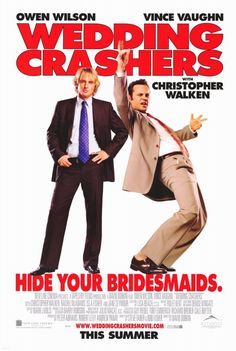 Wedding Crashers.  These two men made it a hobby to pick up as many women as possible.