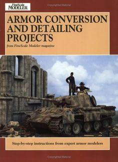 Armor Conversion and Detailing Projects by Terry Spohn http://www.amazon.com/dp/0890242682/ref=cm_sw_r_pi_dp_Y.xmwb0HFN0G4