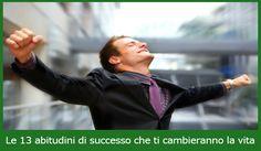 Le 13 abitudini di successo che ti cambieranno la vita