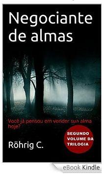 Redoma Critica : Negociante de almas: Segundo volume da trilogia [E...