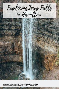 Exploring Webster Falls and Tews Falls in Hamilton - Wanderlush Travel % Vacation Days, Vacation Destinations, Photo Games, Hamilton Ontario, Natural Wonders, Waterfalls, Day Trips, Niagara Falls
